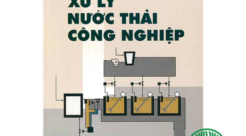Ảnh bìa cuốn sách Xử lý nước thải công nghiệp thầy trịnh Xuân Lai