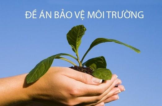 Đề án bảo vệ môi trường giúp đề ra các giải pháp bảo vệ môi trường
