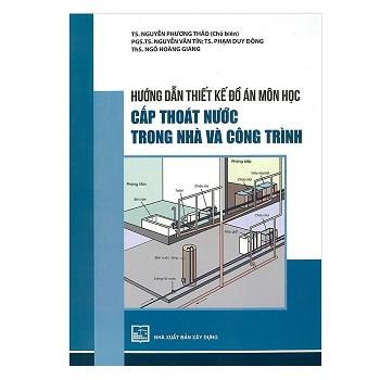 sách hướng dẫn thiết kế đồ án thiết kế công trình cấp nước và thoát nước